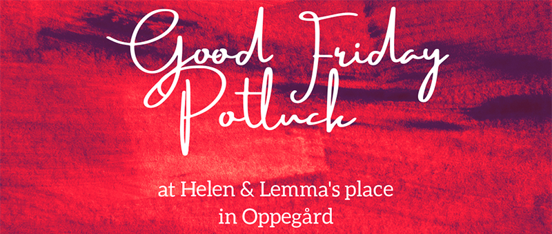 Good Friday Potluck at Helen and Lemma_crop_800